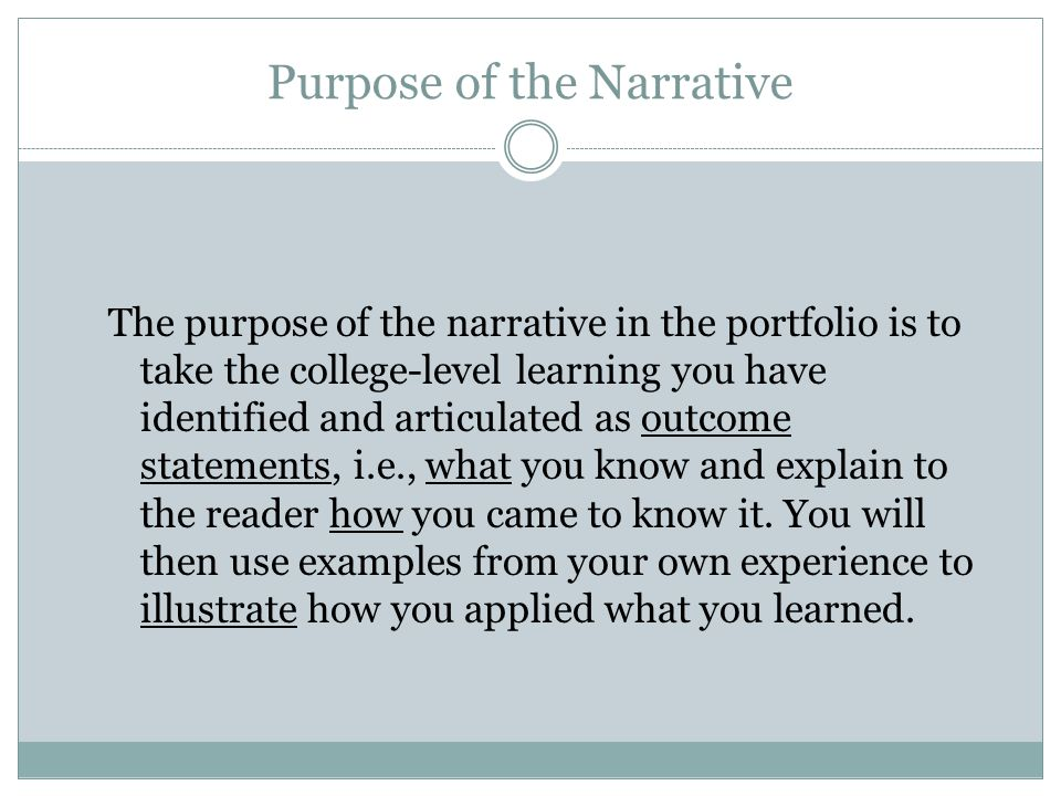 Purpose of the Narrative