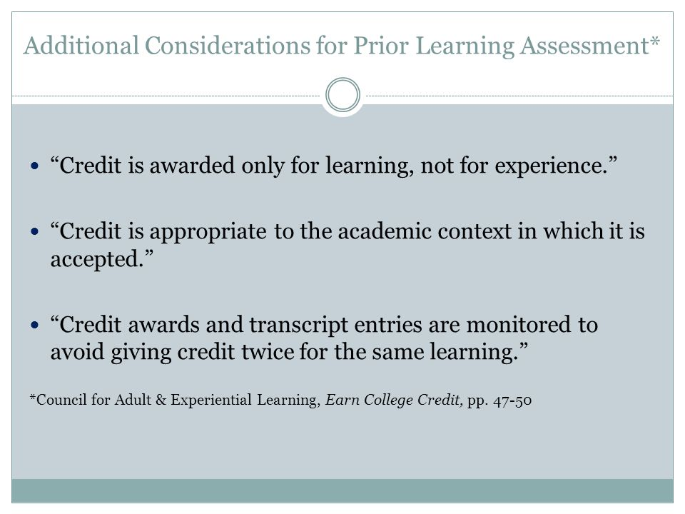 Additional Considerations for Prior Learning Assessment*