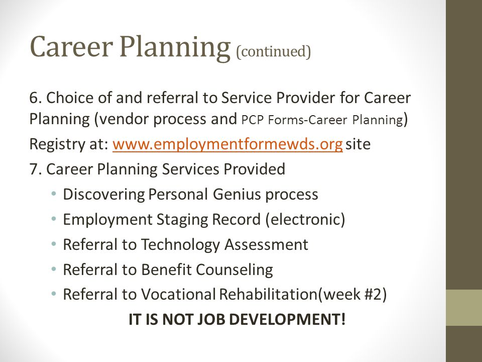 Career Planning (continued)