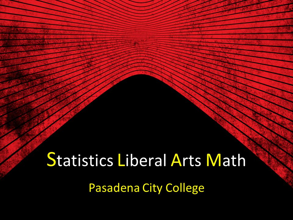 Statistics Liberal Arts Math