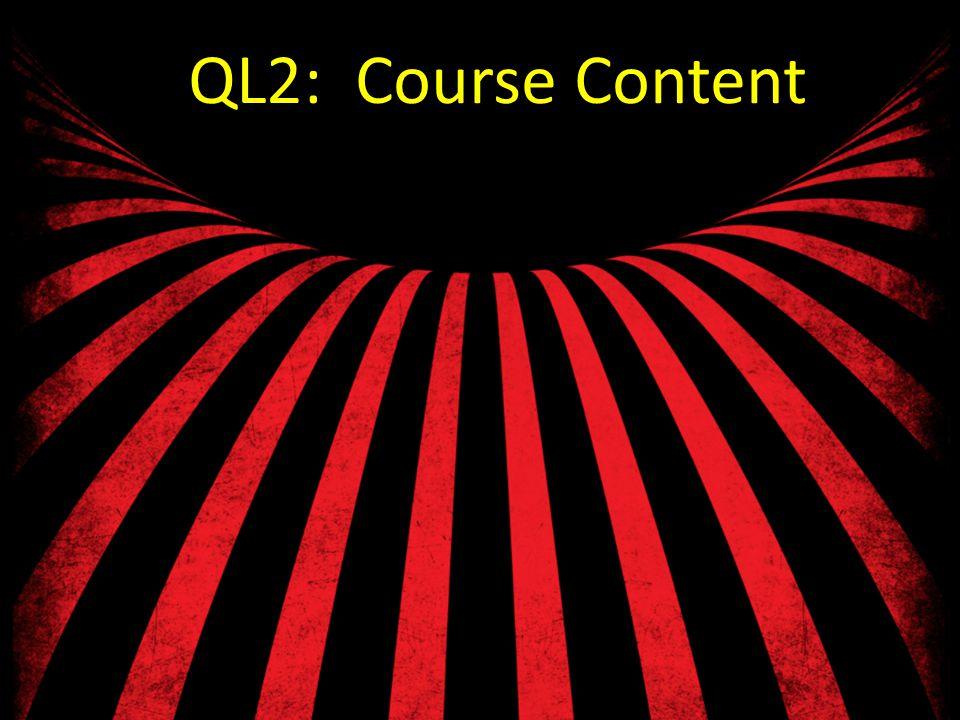 QL2: Course Content