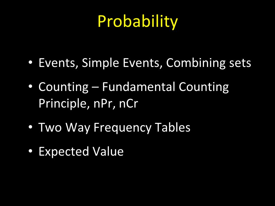 Probability Events, Simple Events, Combining sets