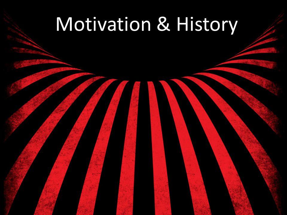 Motivation & History