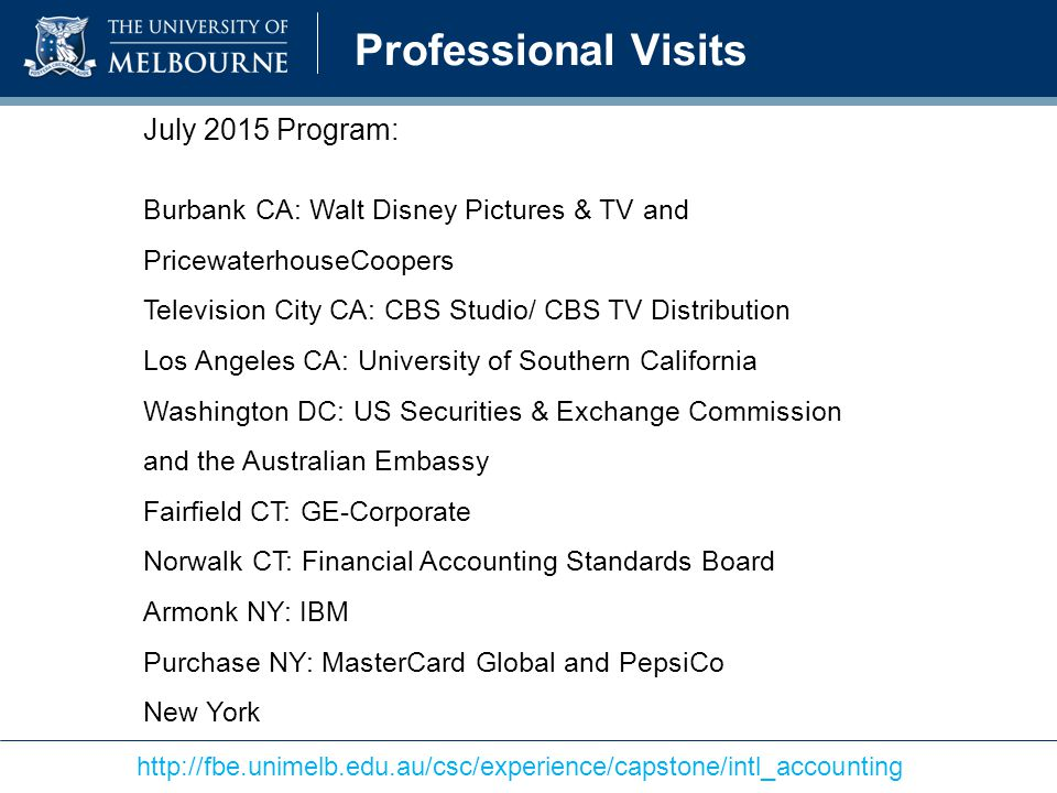 Professional Visits July 2015 Program: