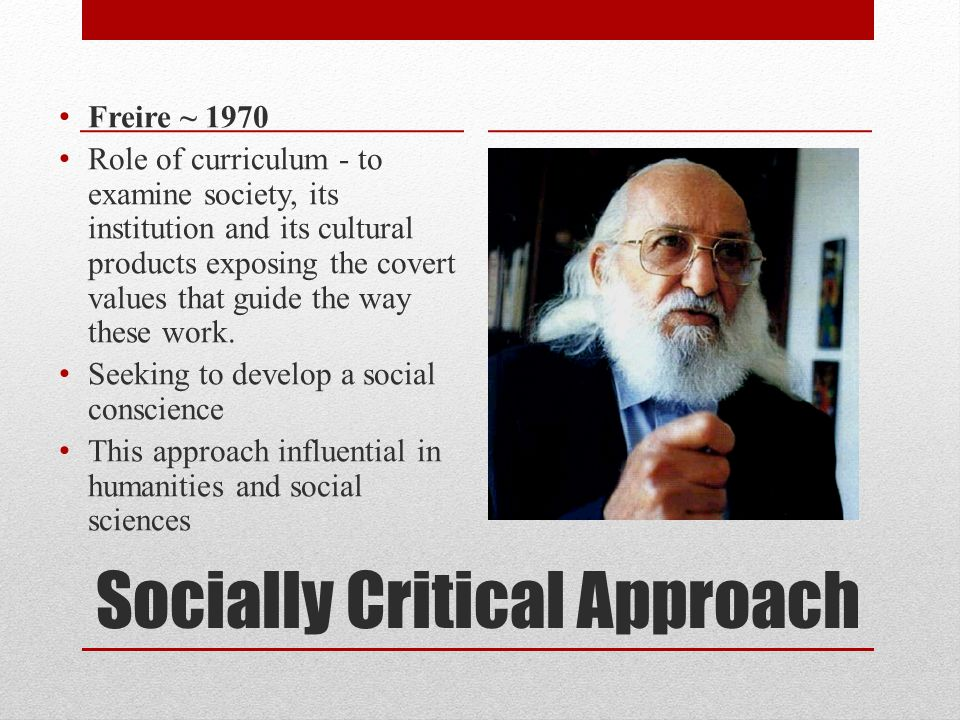 Socially Critical Approach