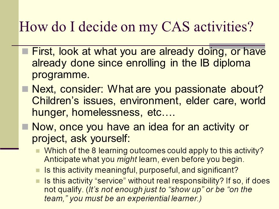 How do I decide on my CAS activities
