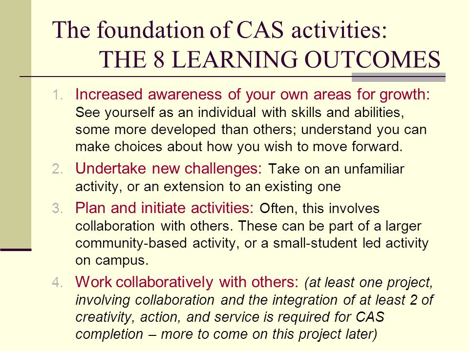 The foundation of CAS activities: THE 8 LEARNING OUTCOMES