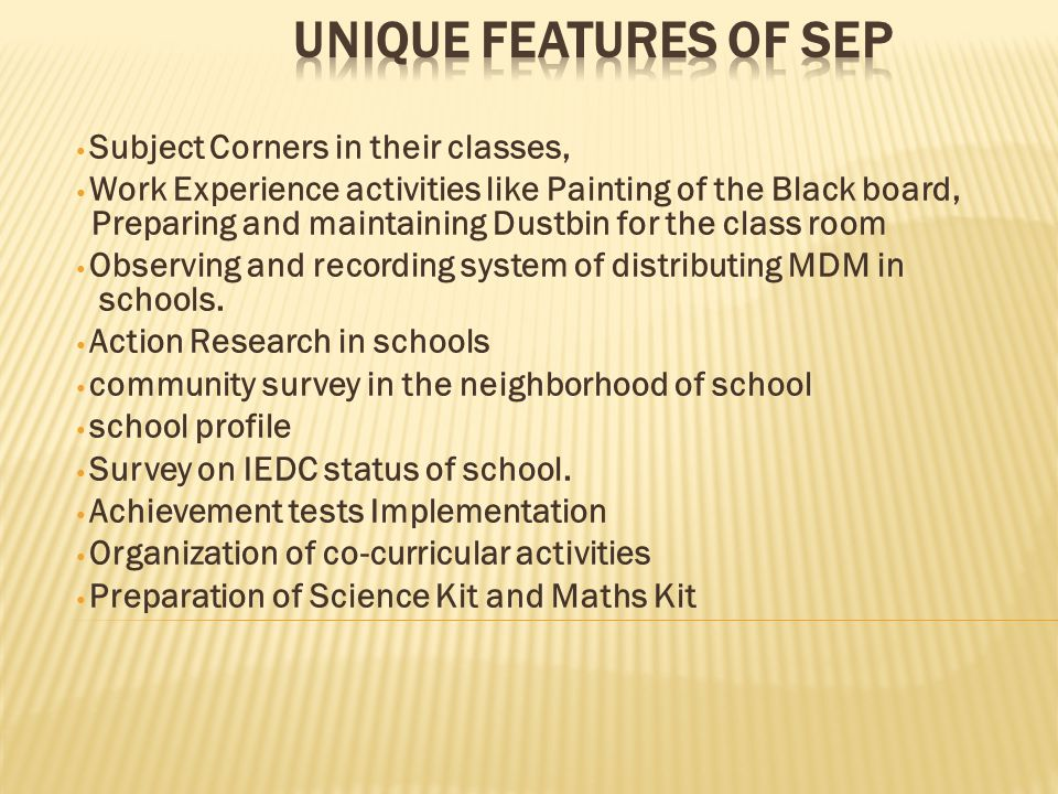 Unique features of SEP Subject Corners in their classes,