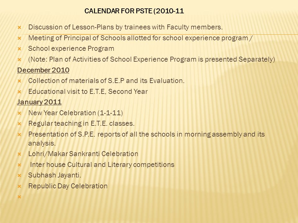 CALENDAR FOR PSTE (2010-11 Discussion of Lesson-Plans by trainees with Faculty members.
