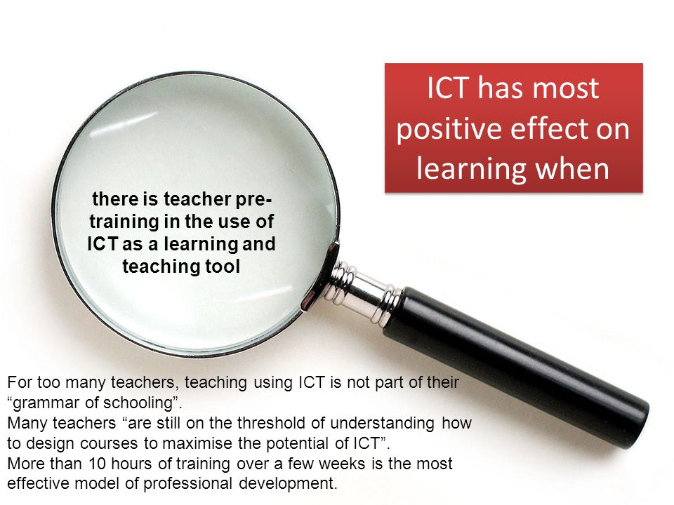 ICT has most positive effect on learning when