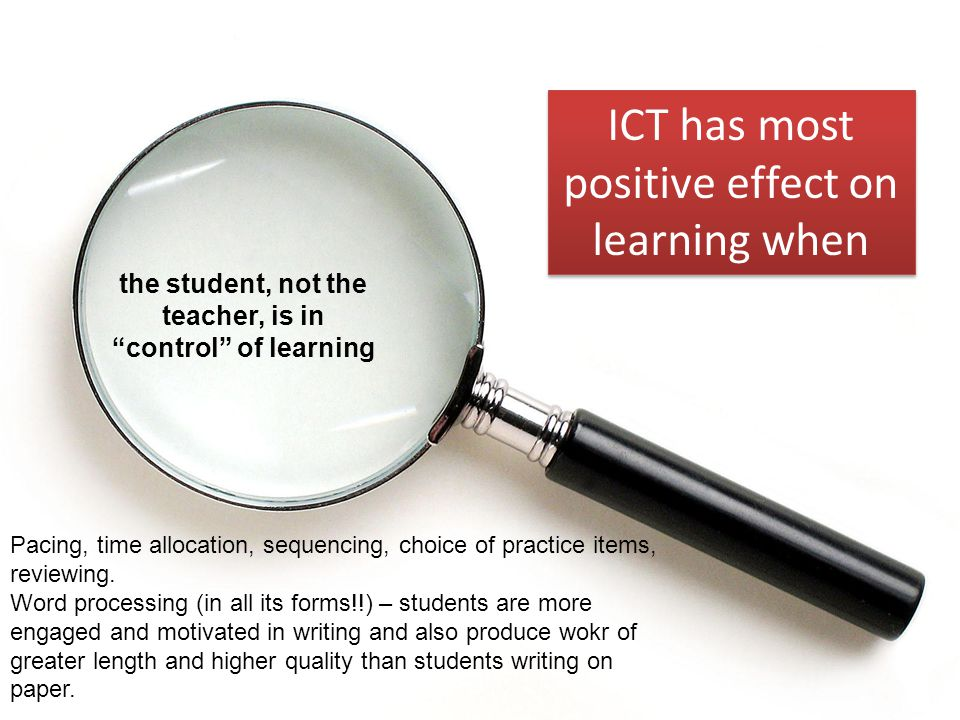 the student, not the teacher, is in control of learning