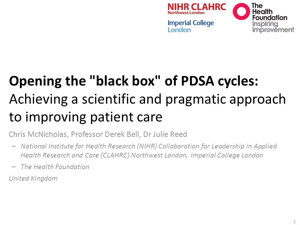 Opening the black box of PDSA cycles: Achieving a scientific and pragmatic approach to improving patient care