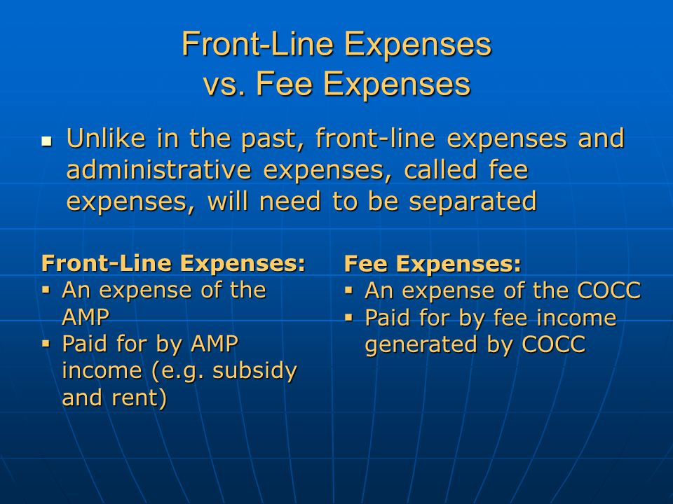Front-Line Expenses vs. Fee Expenses