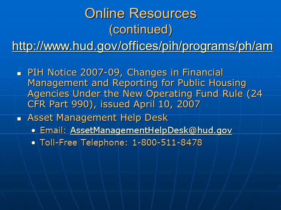 Online Resources (continued) http://www. hud