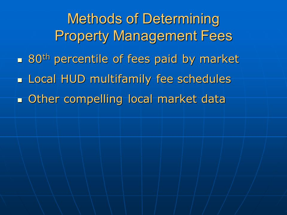 Methods of Determining Property Management Fees