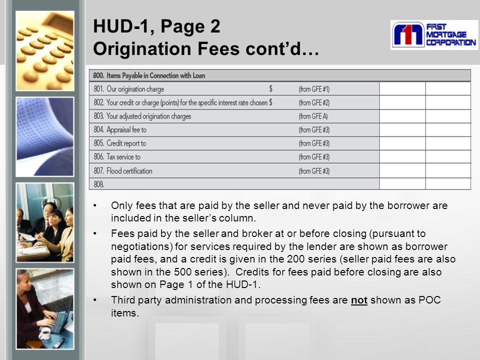 HUD-1, Page 2 Origination Fees cont'd…