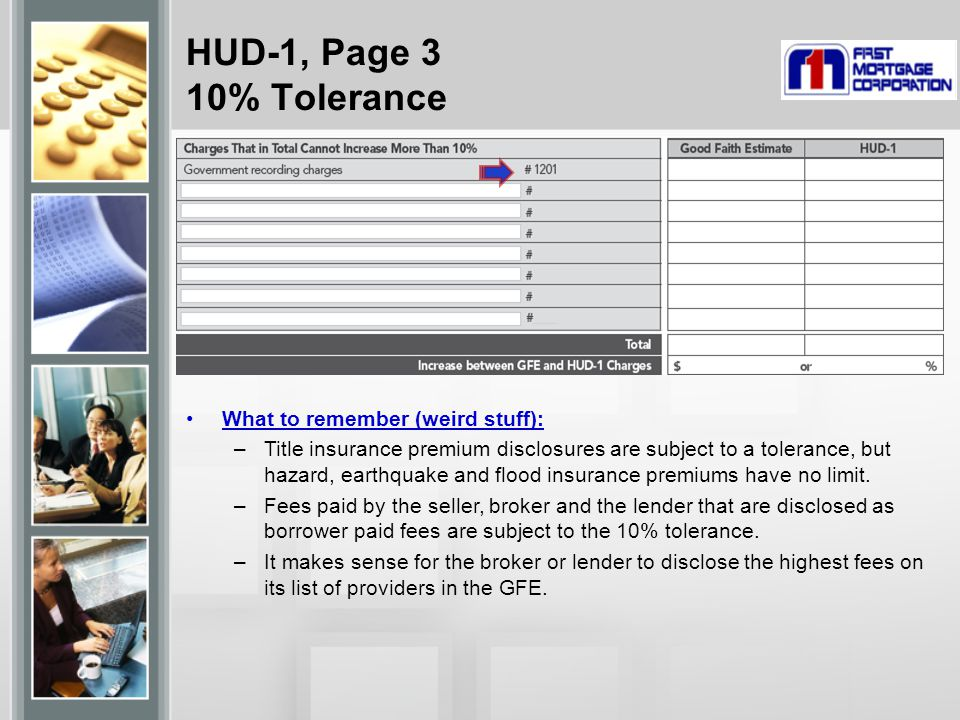HUD-1, Page 3 10% Tolerance What to remember (weird stuff):