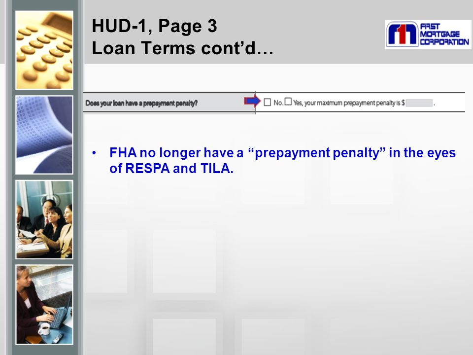 HUD-1, Page 3 Loan Terms cont'd…
