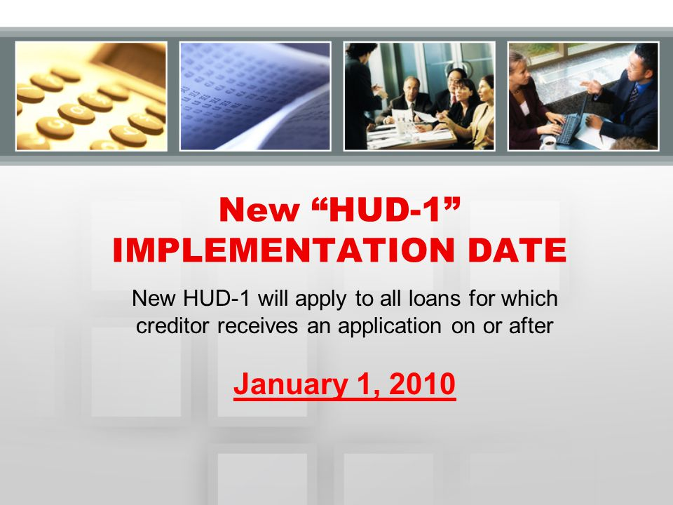 New HUD-1 IMPLEMENTATION DATE
