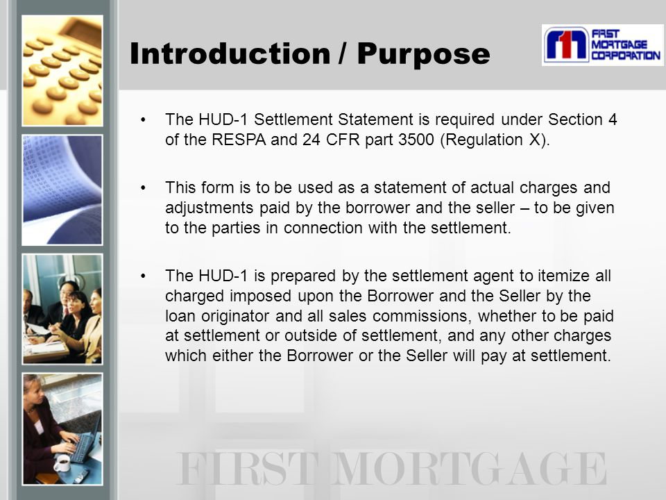 FIRST MORTGAGE Introduction / Purpose