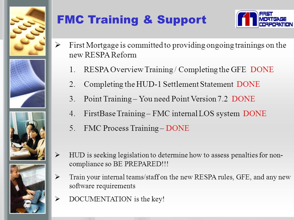 FIRST MORTGAGE FMC Training & Support