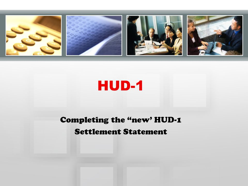 Completing the new' HUD-1 Settlement Statement