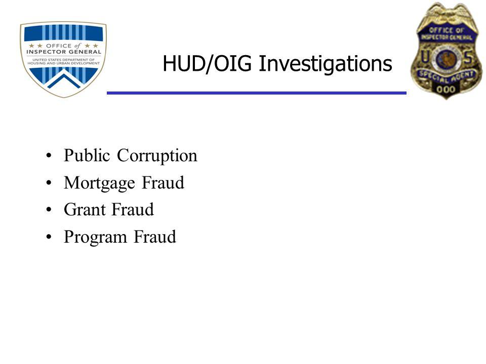 HUD/OIG Investigations