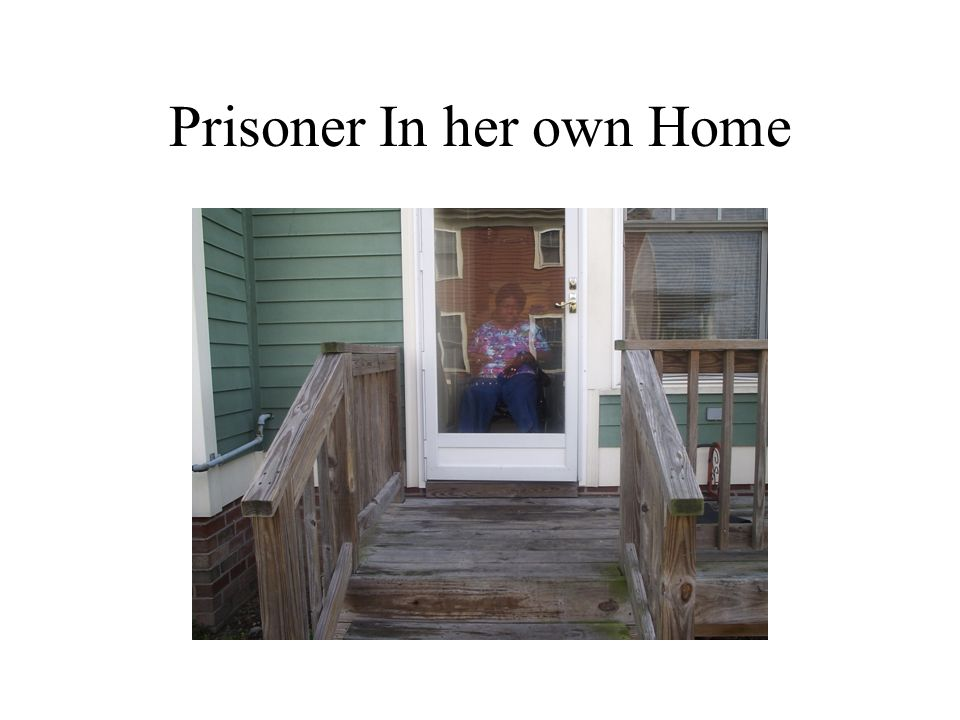 Prisoner In her own Home