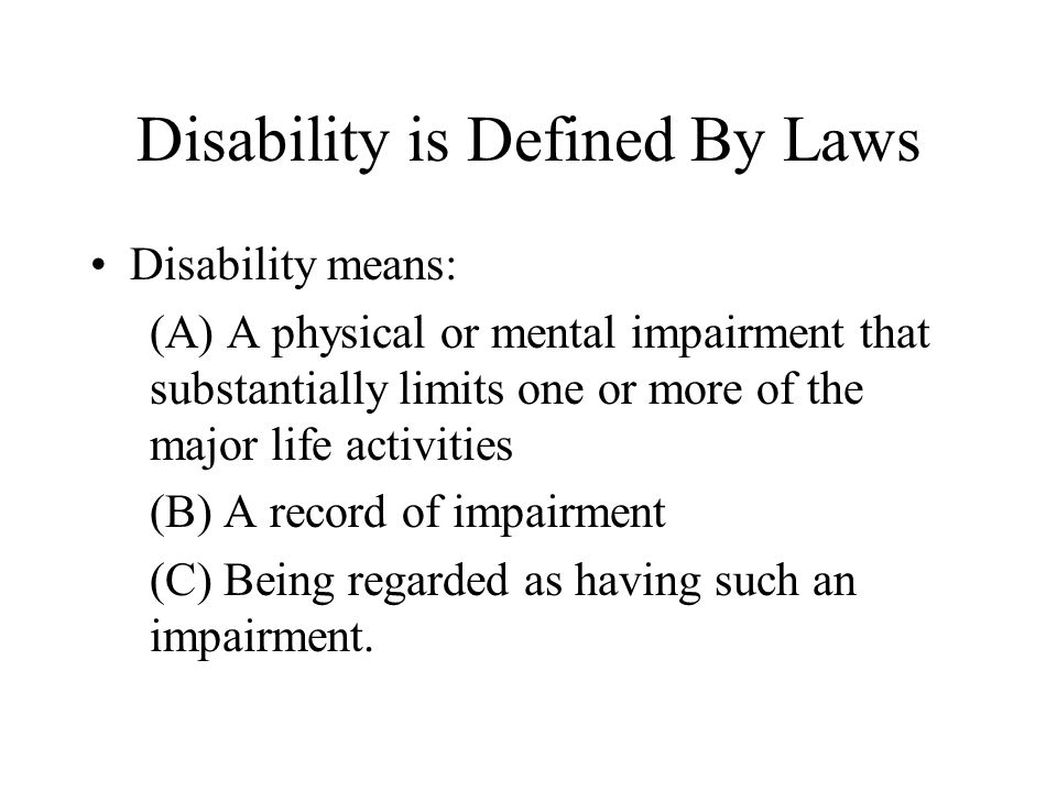 Disability is Defined By Laws