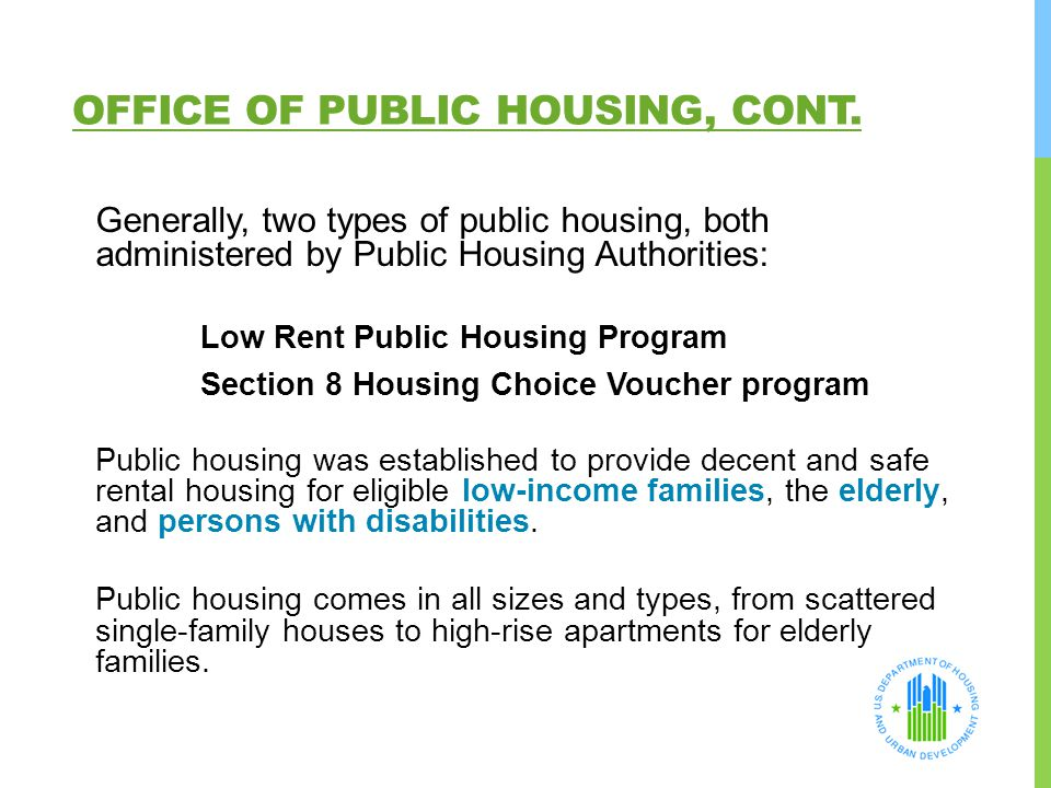 Office of Public Housing, Cont.