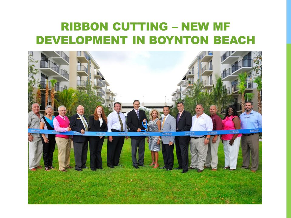 Ribbon cutting – new MF development in Boynton beach