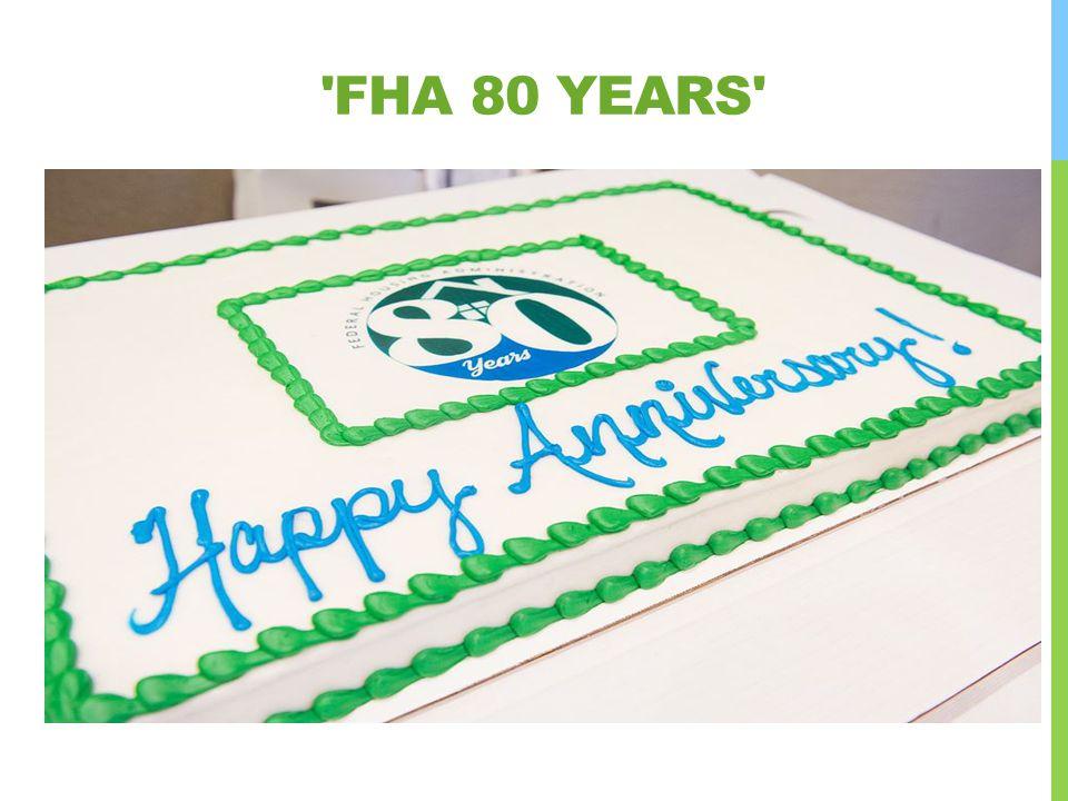 FHA 80 Years