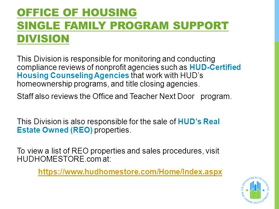 Office of Housing Single Family Program Support Division