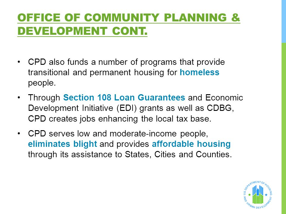 Office of Community Planning & Development Cont.