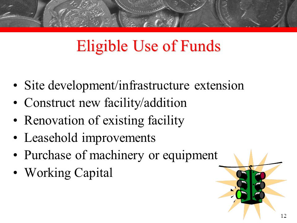 Eligible Use of Funds Site development/infrastructure extension