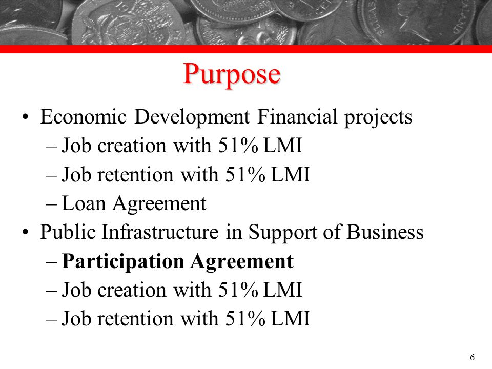 Purpose Economic Development Financial projects