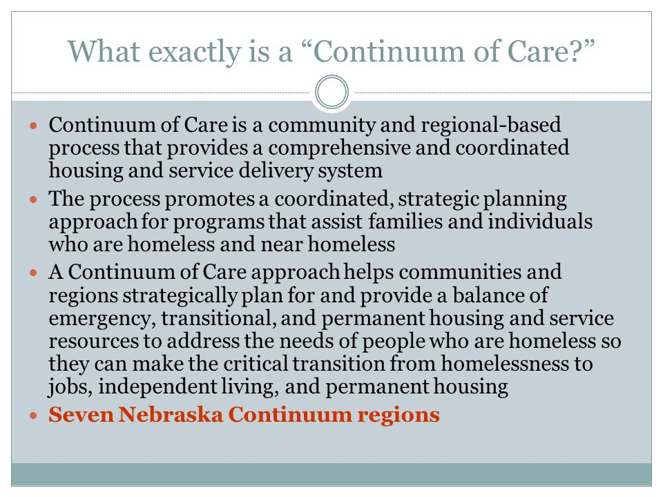 What exactly is a Continuum of Care