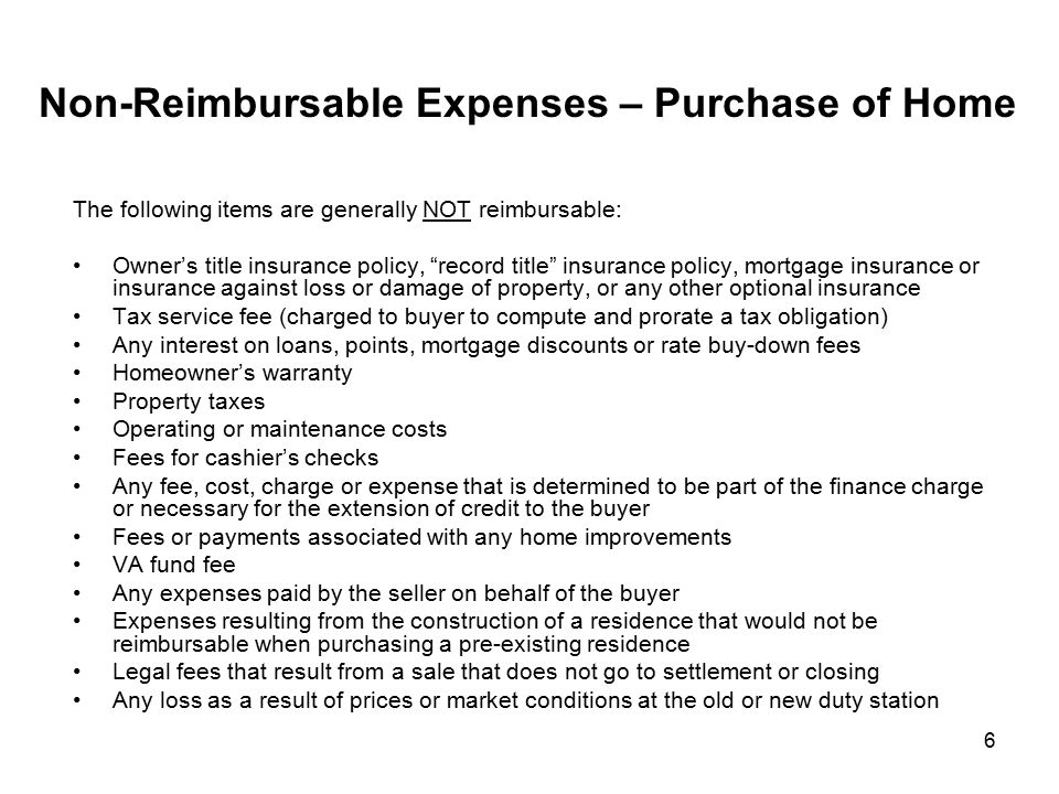 Non-Reimbursable Expenses – Purchase of Home