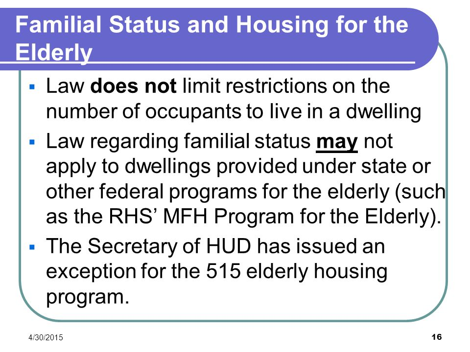 Familial Status and Housing for the Elderly