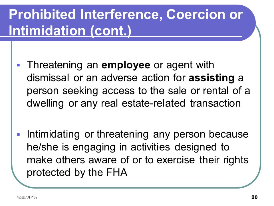 Prohibited Interference, Coercion or Intimidation (cont.)