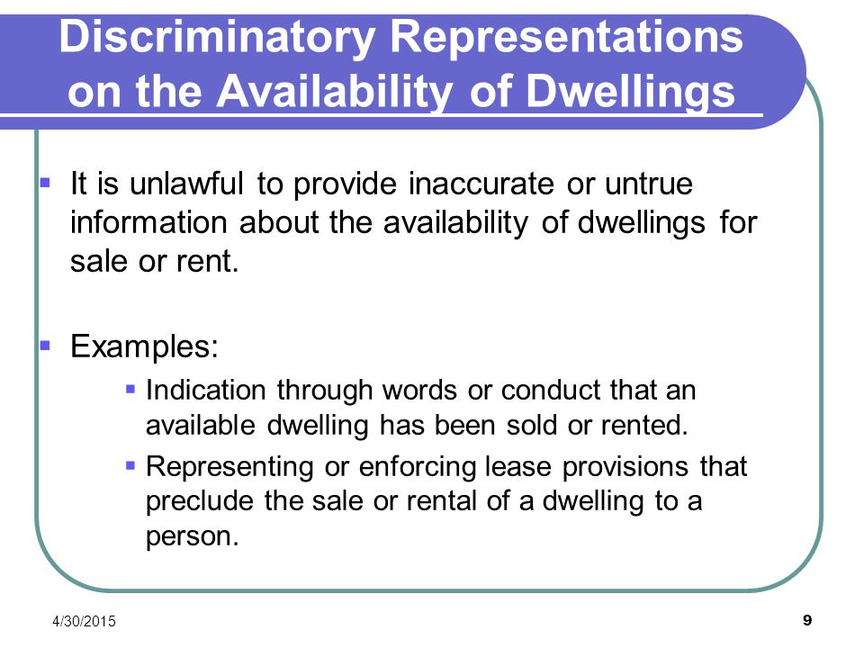 Discriminatory Representations on the Availability of Dwellings