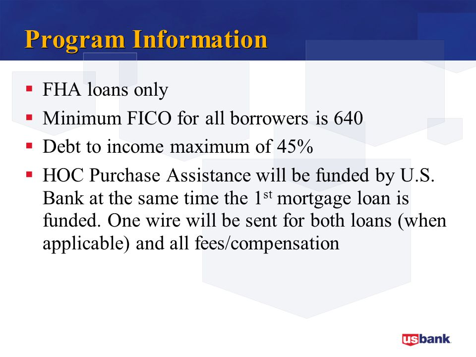 Program Information FHA loans only