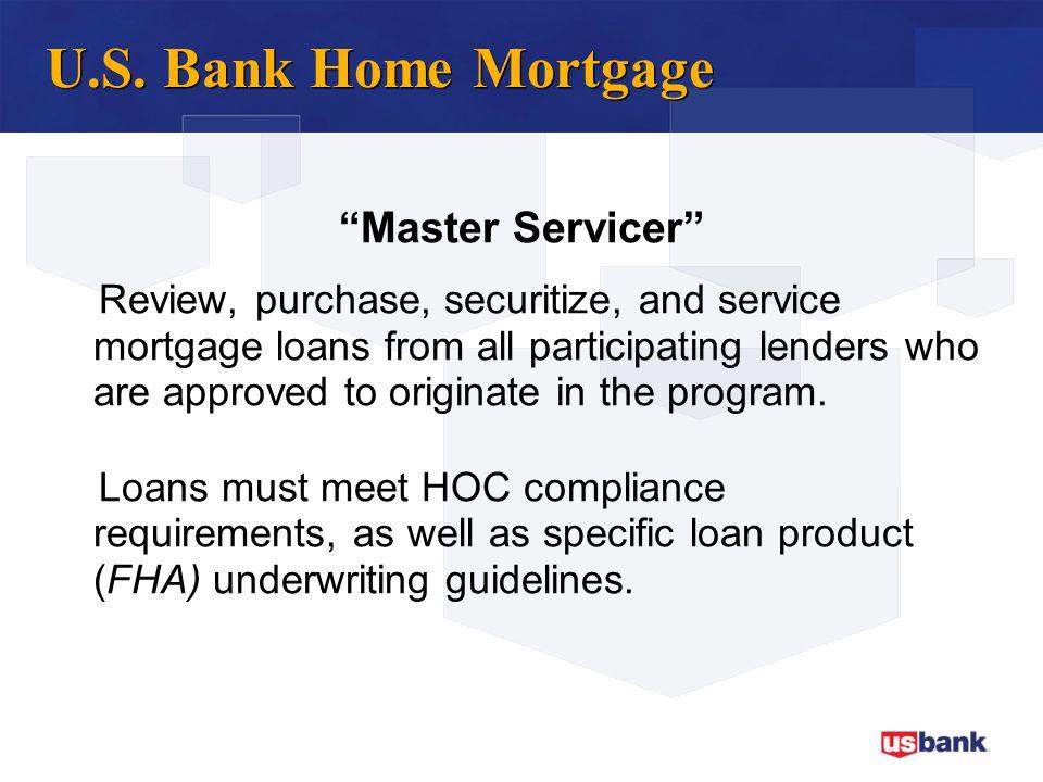 U.S. Bank Home Mortgage Master Servicer