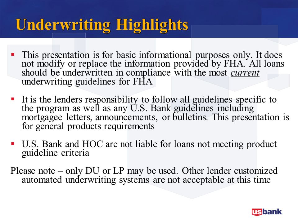 Underwriting Highlights