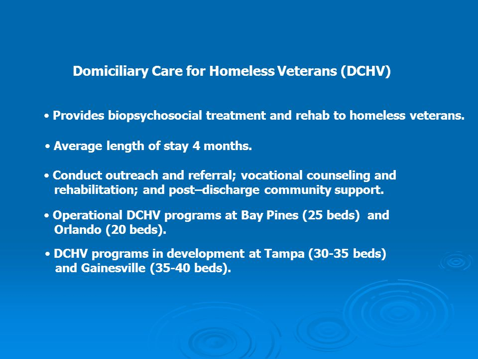 Domiciliary Care for Homeless Veterans (DCHV)
