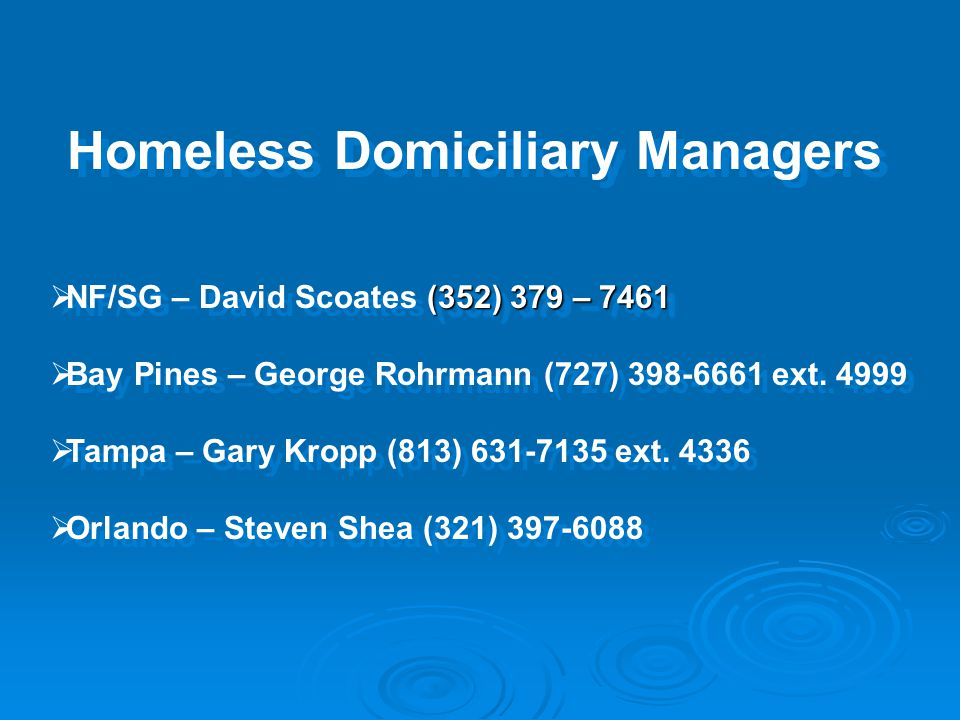 Homeless Domiciliary Managers