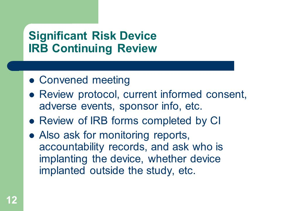 Significant Risk Device IRB Continuing Review