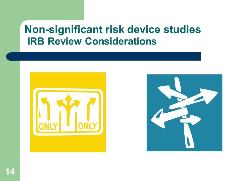Non-significant risk device studies IRB Review Considerations