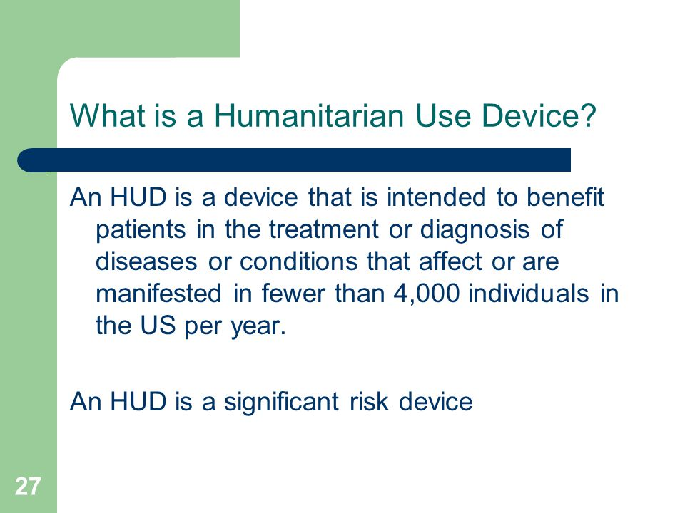 What is a Humanitarian Use Device