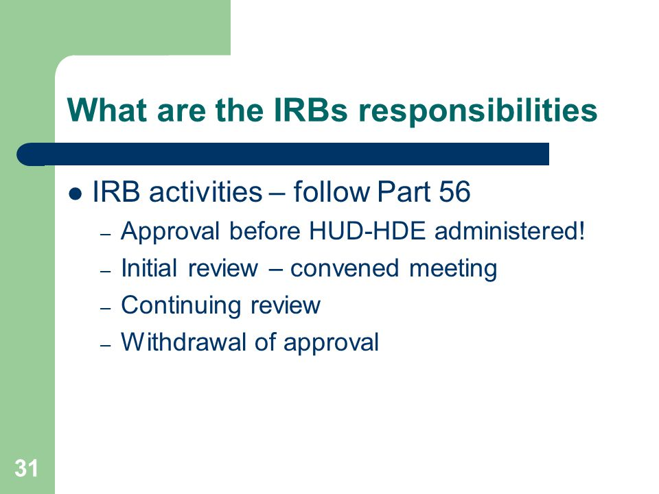 What are the IRBs responsibilities